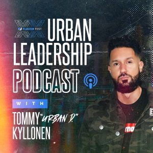 flavor fest urban leadership podcast